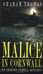 Malice in Cornwall: An Erskine Powell Mystery - Graham Thomas