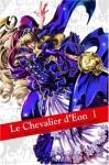 Le Chevalier d'Eon 1 - Kiriko Yumeji, To Ubukata
