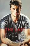 The Last Boyfriend (Forever Love 1) - J.S. Cooper