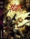 Weird Places - Bill Bridges, Sam Chupp, Jackie Cassada