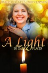 A Light In Dark Places - Emily Clawson, Jennifer Graves