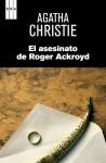El asesinato de Roger Ackroyd (SERIE NEGRA) (Spanish Edition) - BERNARD DE FERRER, GENOVEVA, Agatha Christie