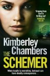 The Schemer - Kimberley Chambers