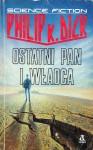 Ostatni Pan i Władca - Philip K. Dick