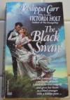 The Black Swan - Philippa Carr