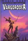 Vargbroder (Berättelsen om fjärrskådarna, #2) - Robin Hobb, Ylva Spångberg, Michael Whelan