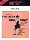 Vocal Selections from Sweet Charity - Cy Coleman