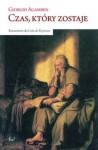 Czas, który zostaje. Komentarz do Listu do Rzymian - Sławomir Królak, Giorgio Agamben