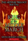 King of the Middle March - Kevin Crossley-Holland