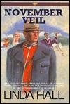 November Veil - Linda Hall