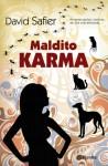 Maldito Karma - David Safier, Artur Costa, Emília Ferreira