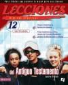Lecciones Biblicas Creativas: del Antiguo Testamento: 12 Caracteres de Estudio Sorpresivo Para El Hombre y La Mujer Moderna - Laurie Polich