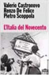 L'Italia del Novecento - Valerio Castronovo, Renzo De Felice, Pietro Scoppola