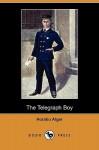 The Telegraph Boy - Horatio Alger Jr.