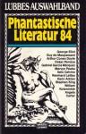 Phantastische Literatur 84 - Michael Görden