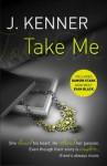 Take Me (Stark Trilogy, #3.5) - J. Kenner