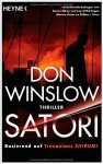 Satori: Thriller - Don Winslow, Conny Lösch