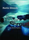 The Frozen Shroud - Martin Edwards, To Be Announced