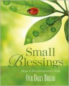 Small Blessings: Hope and Encouragement from Our Daily Bread - Dave Branon