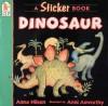 Dinosaur: A Sticker Book - Anna Nilsen, Ann Axworthy
