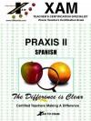 Praxis II: Spanish: Praxis Teacher's Certification Exam (Praxis Series) - Xamonline, Janette Harker, Xamonline, Marta M. Year