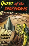 Quest of the Spaceways - Patrick Moore