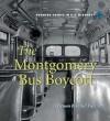 The Montgomery Bus Boycott - Dennis Brindell Fradin