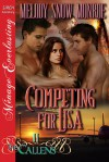 Competing for Lisa - Melody Snow Monroe