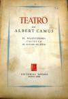 Teatro - Aurora Bernárdez, Albert Camus, Guillermo de Torre