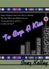To Cop A Kiss - Inez Kelley