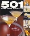 501 Must Taste Cocktails - Emma Beare