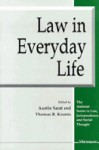 Law in Everyday Life - Austin Sarat, Austin Sarat