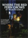 Where the Red Fern Grows (Audio) - Wilson Rawls, Anthony Heald