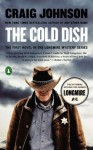 Craig Johnson A Longmire Mystery The Cold Dish (Paperback) - Common - by Craig Johnson
