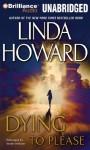 Dying to Please - Linda Howard, Susan Ericksen