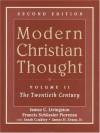 Modern Christian Thought, Volume II: The Twentieth Century (2nd Edition) - James C. Livingston, Elisabeth Schüssler Fiorenza, Sarah Coakley