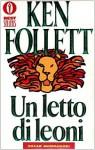 Un letto di leoni - Roberta Rambelli, Ken Follett