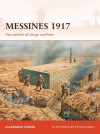Messines 1917: The zenith of siege warfare - Peter Dennis, Alexander Turner