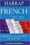 Harrap French-English/English-French Business Management Dictionary - Harrap's Publishing