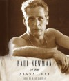 Paul Newman: A Life - Shawn Levy, Marc Cashman