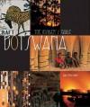 Botswana – The Insider's Guide - Ian Michler