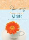 Susurros de Aliento: Pensamientos diarios para la mujer - Various