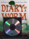 Diary of a Worm - Doreen Cronin, Harry Bliss