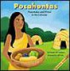 Pocahontas: Peacemaker and Friend to the Colonists - Pamela Hill Nettleton, Jeff Yesh