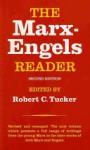 The Marx-Engels Reader - Karl Marx, Friedrich Engels, Robert Tucker