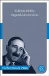 Ungeduld des Herzens: Roman (Fischer Klassik PLUS) (German Edition) - Stefan Zweig