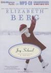 Joy School - Elizabeth Berg, Natalie Ross