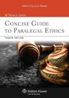 Concise Guide to Paralegal Ethics, Fourth Edition - CANNON