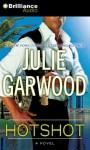 Hotshot - Julie Garwood, Amy McFadden