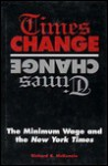 Times Change: The Minimum Wage And The New York Times - Richard B. McKenzie